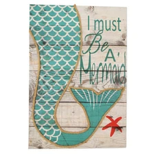 I Must Be A Mermaid Sign with Rope Accent