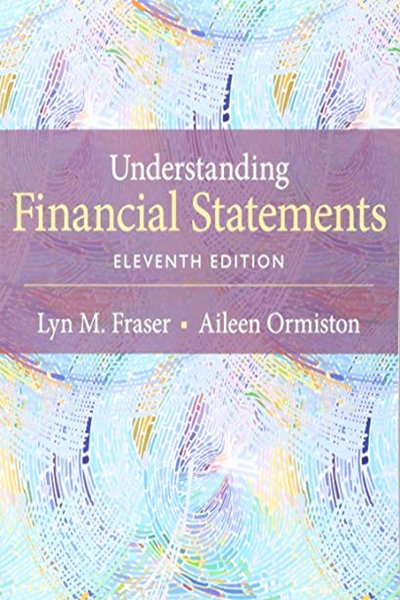 Understanding Financial Statements By Lyn Fraser Pearson Financial Statement Financial Statement Analysis Book Addict