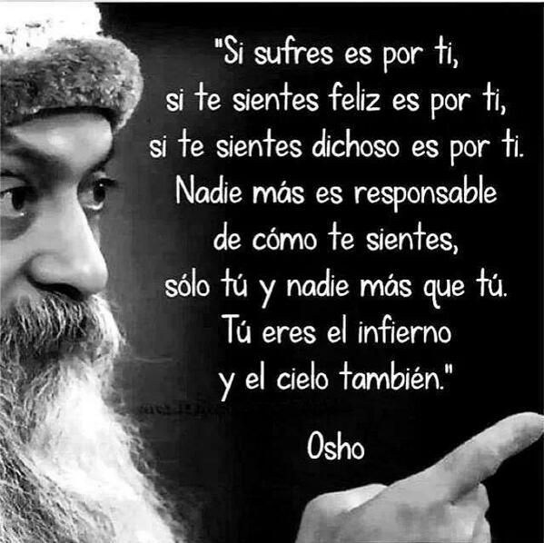 Ser Responsable Osho Spanish Quotes Me Quotes