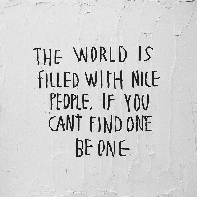 Nice People Quotes 13 Positive Nice Quotes | Quotes | Quotes, Words, Inspirational Quotes Nice People Quotes