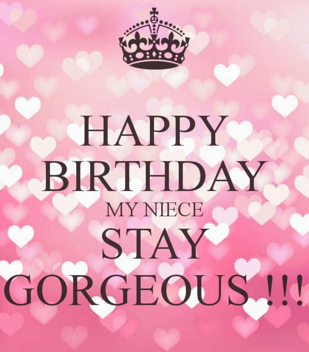 Happy Birthday Images Quotes: HAPPY BIRTHDAY MY NEICE, STAY GORGEOUS! ☆♡