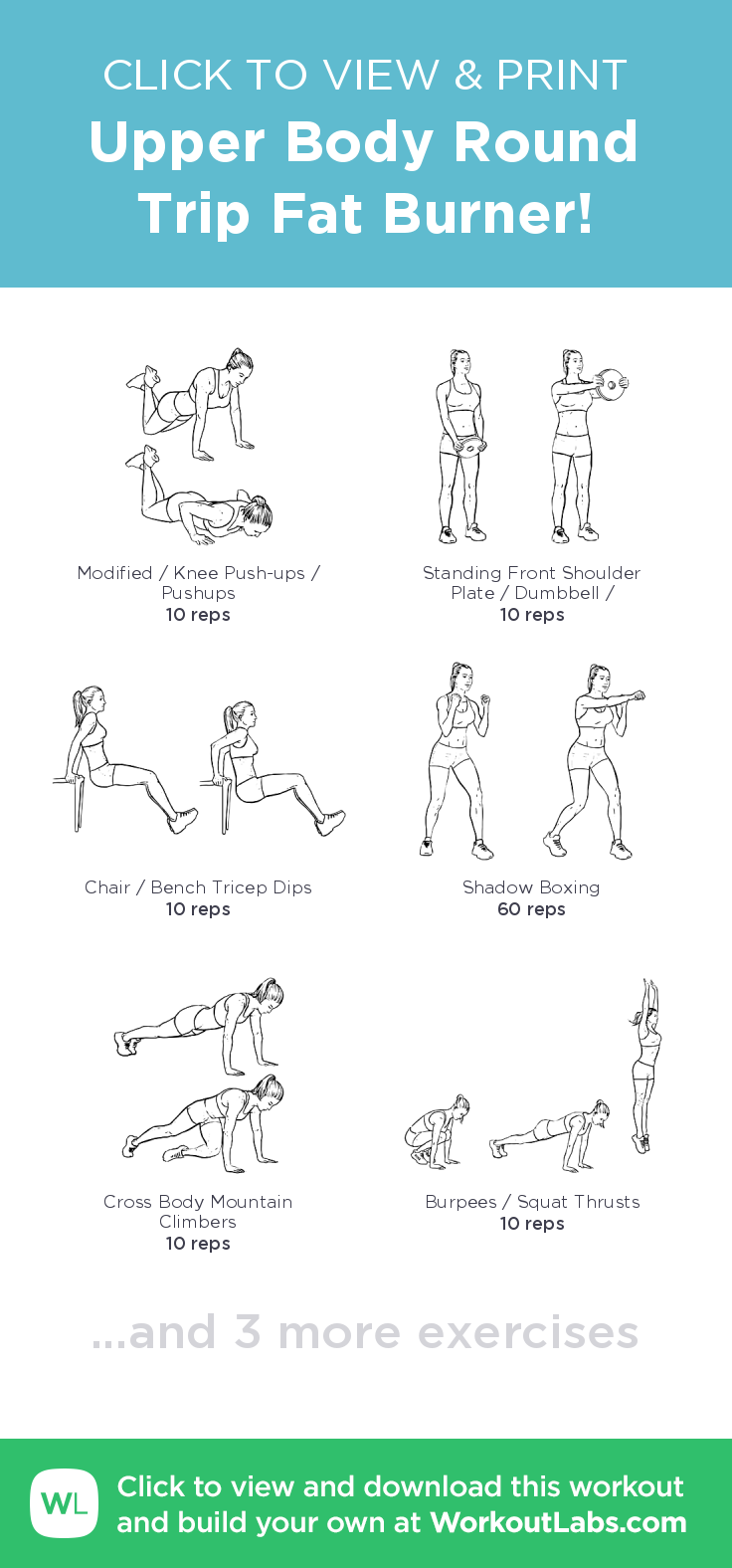 Upper Body Round Trip Fat Burner! –click to view and print this illustrated exercise…