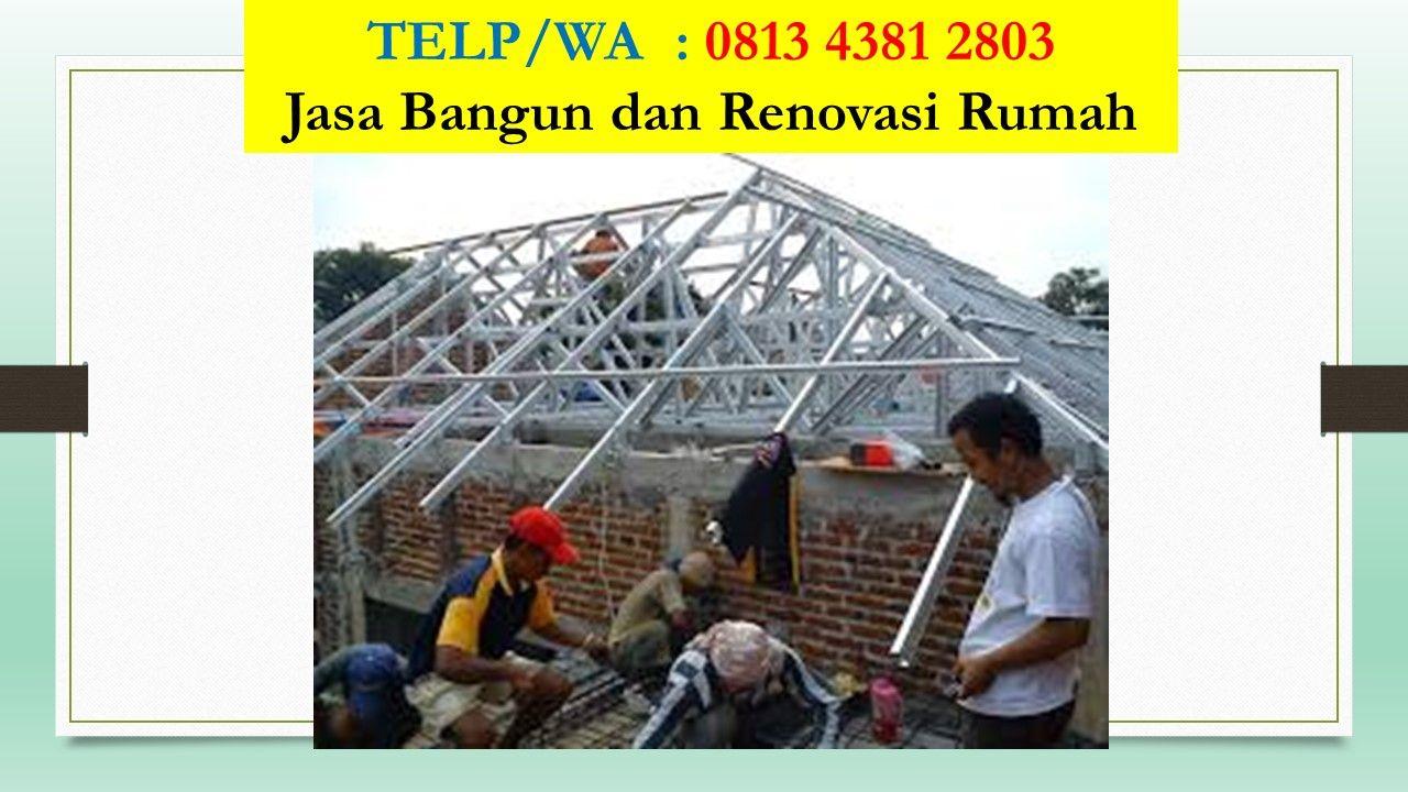 Pin Oleh Kontraktor Pemborong Renovasi Di Telp Wa 0813 4381 2803 Tukang Renovasi Rumah Bangunan Renovasi Rumah Membangun Rumah