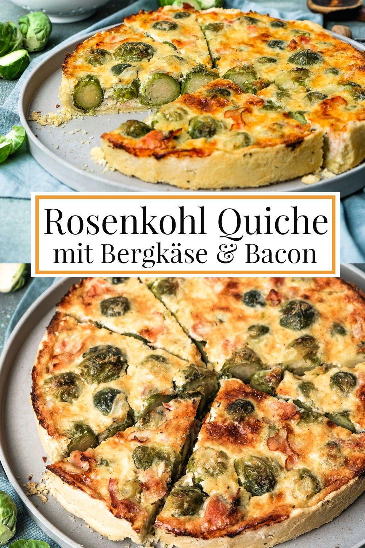 Lecker Im Herbst Rosenkohl Quiche Mit Bergkase Bacon Quiche