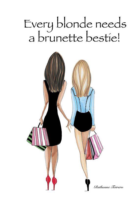 Blonde And Brunette Best Friend Quotes : blonde, brunette, friend, quotes, Blonde, Brunette, Friends, Fashion, Illustration,, Every, Needs, Bestie,, Friend, Gift,, Farewell, Friend,Best, Drawings, Friends,