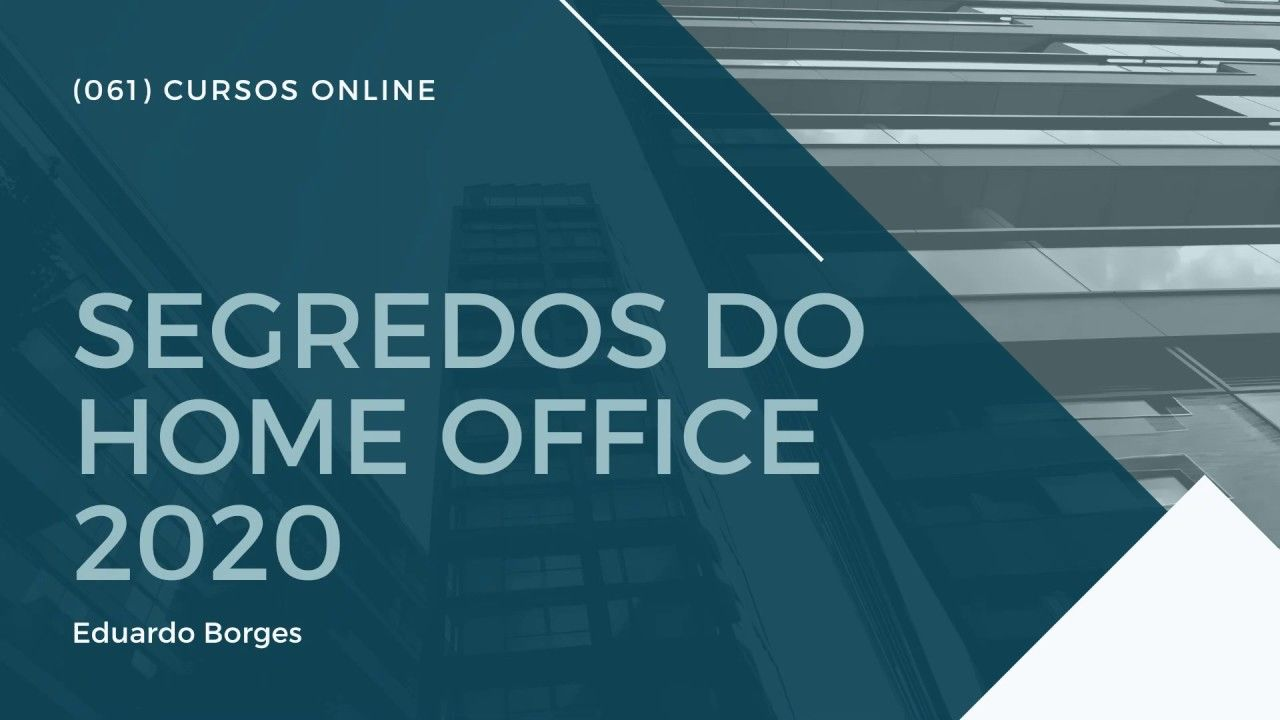 segredos do home office 2020 curso