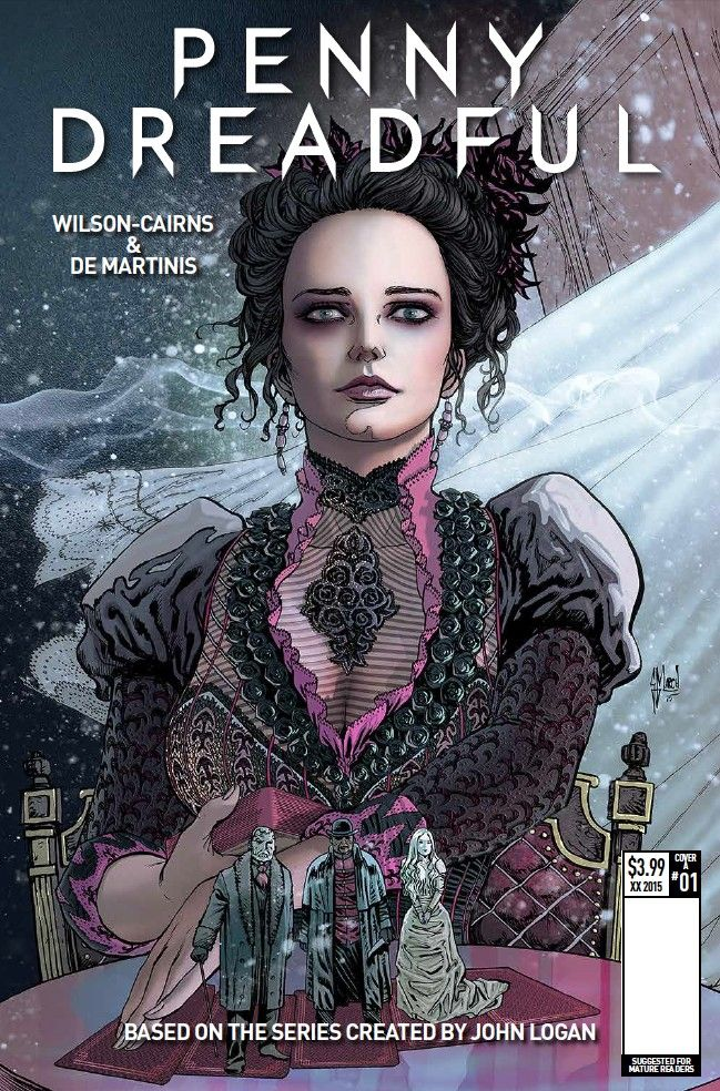 Fans of Penny Dreadful, take note: make sure to invite issue #1 of Penny Dreadful into your homes. It's worth the risk.