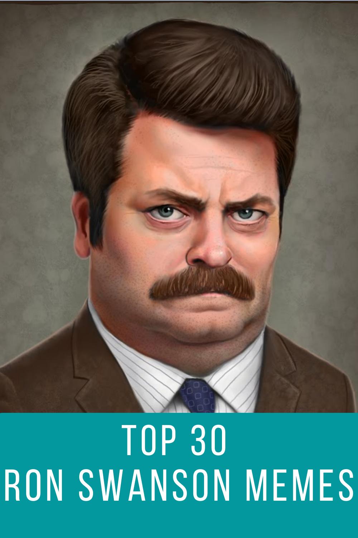 Top 30 Ron Swanson Quotes Memes Ron Swanson Quotes Ron Swanson Ron Swanson Meme