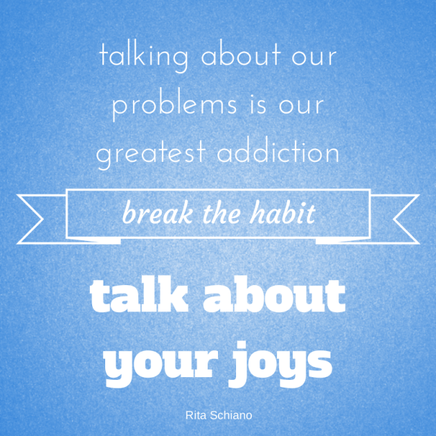 Rita Schiano quote Talk about Joy! | Wise words, Quotes
