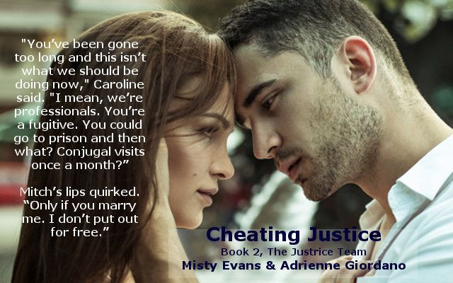 Cheating Justice By Misty Evans And Adrienne Giordano Book Teaser Best Books To Read Conjugal Visit