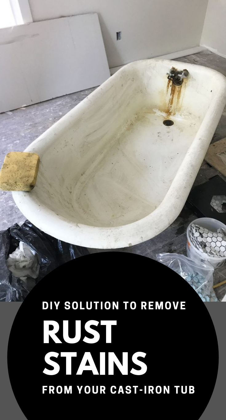 Diy Solution To Remove Rust Stains From Your Cast Iron Tub