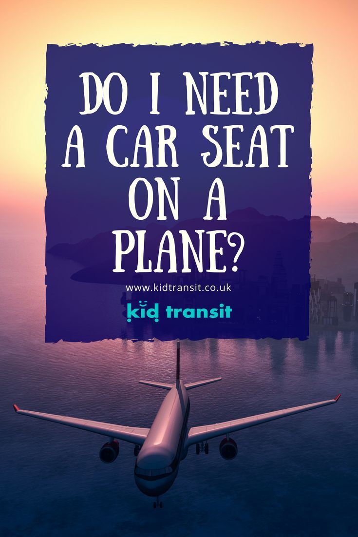 Do you need to take a car seat on a plane when flying with