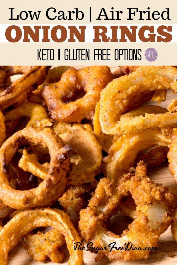 Low Carb Air Fried Onion Rings Lowcarb Glutenfree Keto