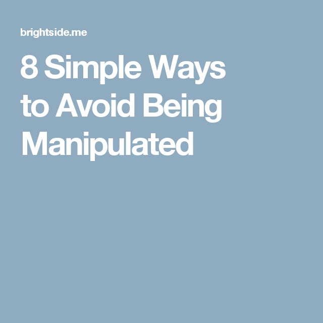 how to avoid being manipulated at work