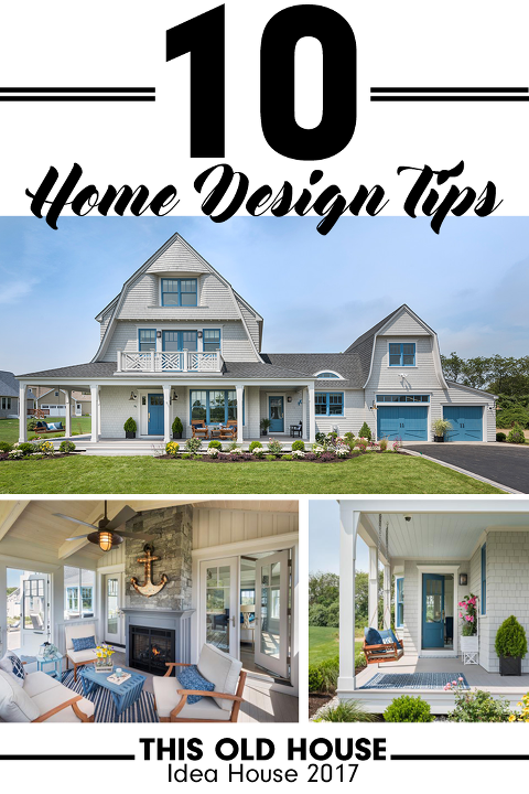 10 Home Design Tips From The 2017 Toh Idea House House Design Shingle Style Homes New Home Designs