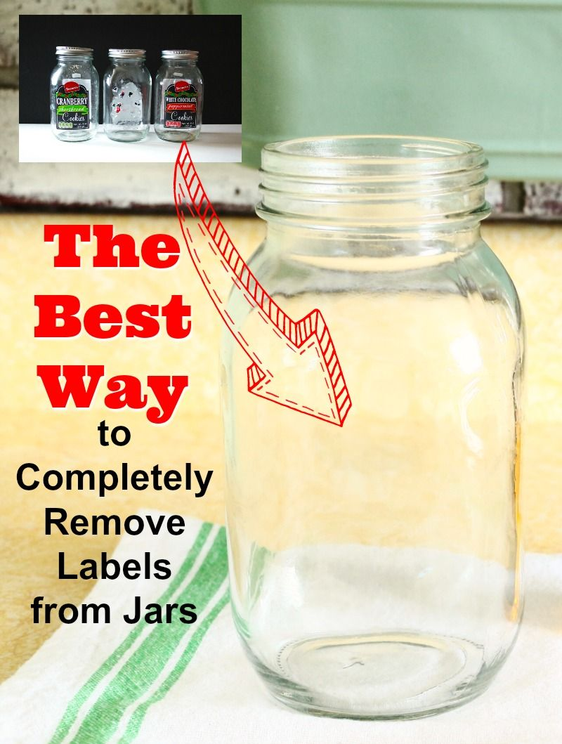 Check Out The Best Way To Remove Labels From Glass Jars