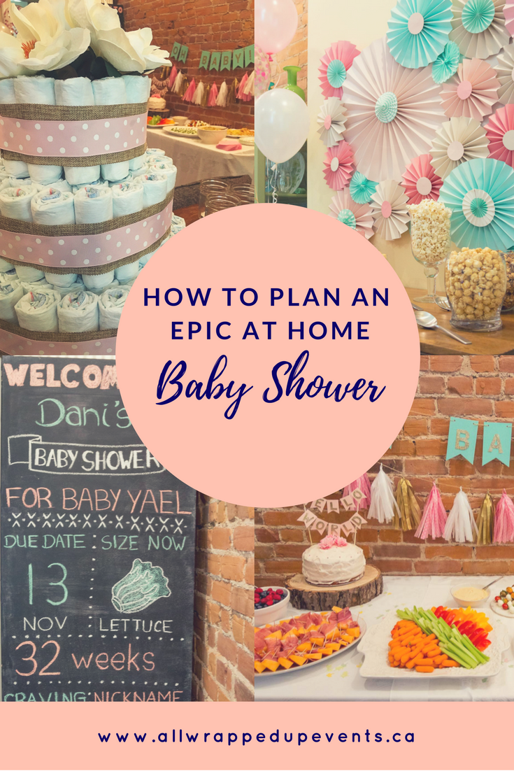 This Is How To Design An Epic At Home Baby Shower All Wrapped Up Events Work Baby Showers Baby Shower Inspiration Baby Shower
