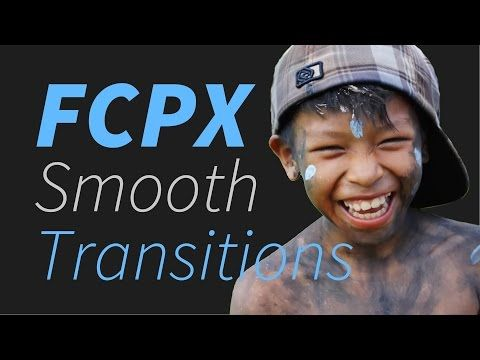 48 Final Cut Pro X Smooth Transitions | Stupid Raisins