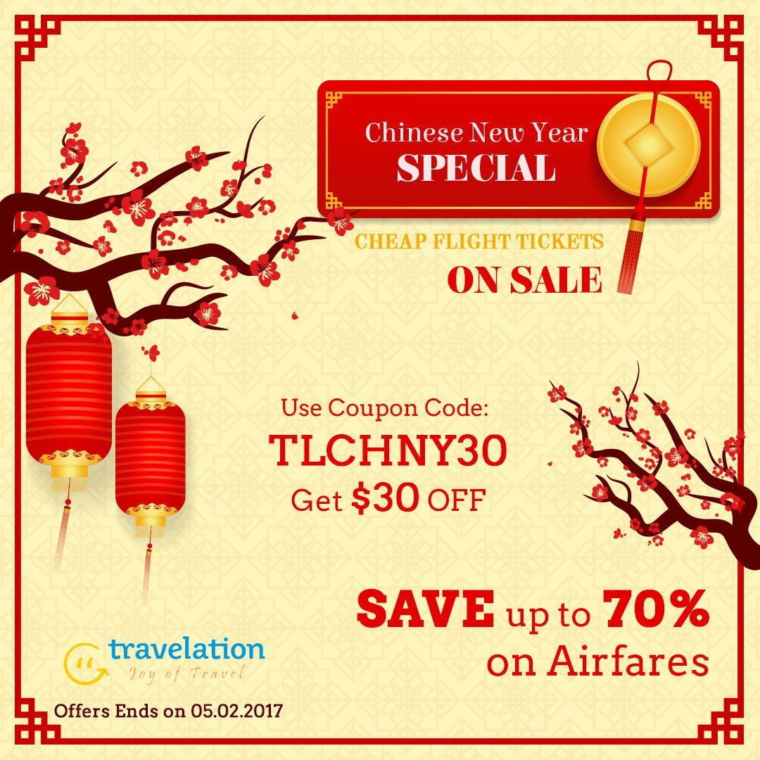 Chinese New Year Specials CheapFlightTickets on Sale Save