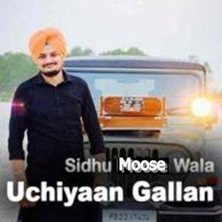 Download Uchiyaan Gallan Mp3 Song So High Song Sidhu Moose Wala Mp3 Song Songs Track Song