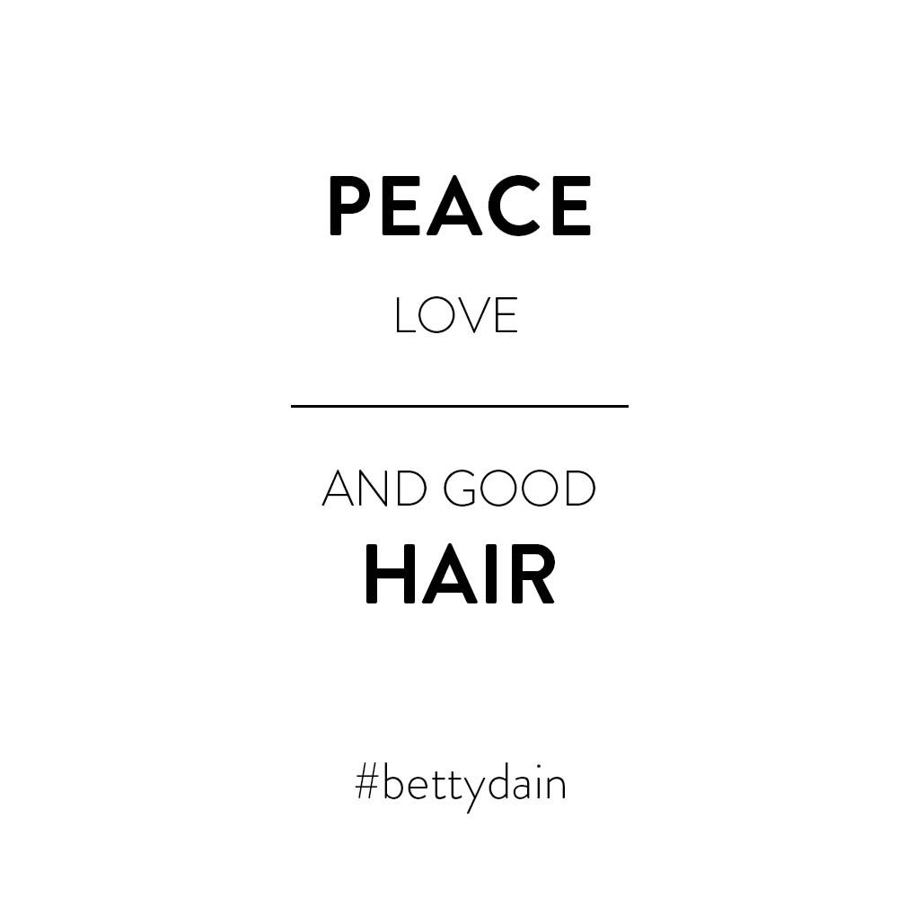 Peace Love And Good Hair Very Short Quotes Hairstylist Quotes Short Quotes