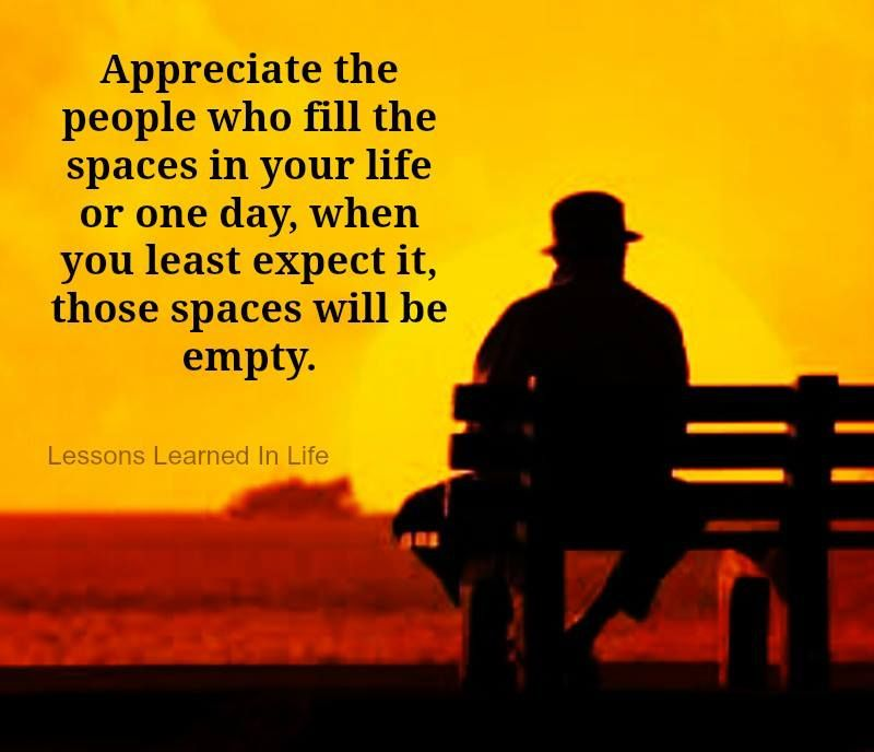 Love When You Least Expect It Quotes: Appreciate The People Who Fill The Space In Your Life Or