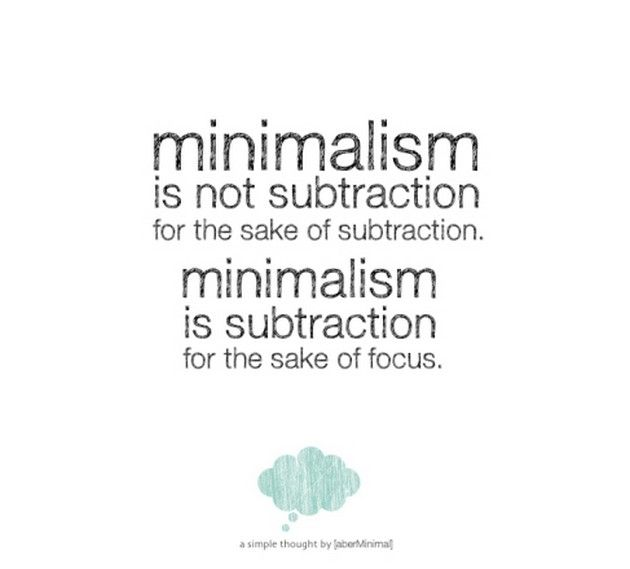 Minimalism is not subtraction QUOTES Pinterest Interior design