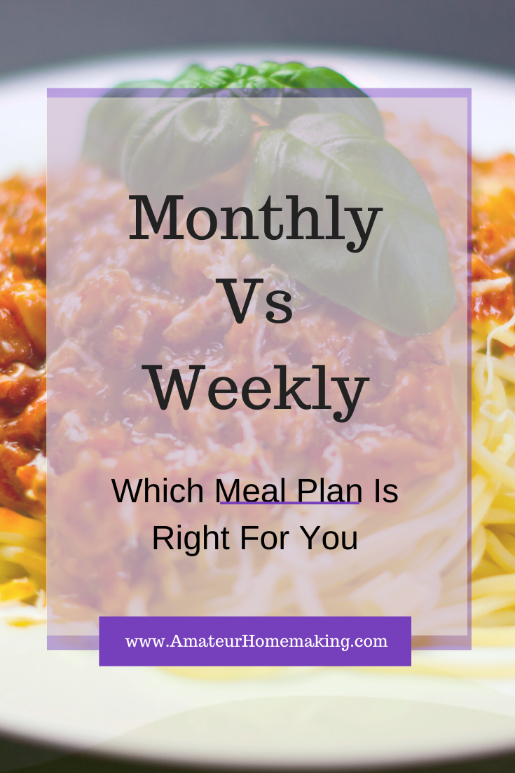 Monthly Vs Weekly Meal Planning You have probably read many articles about meal planning and how beneficial it is But should you plan weekly or monthly Which is better To...