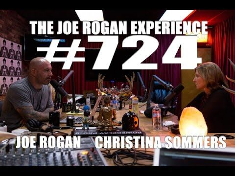Joe Rogan Experience #724 - Christina Sommers - YouTube