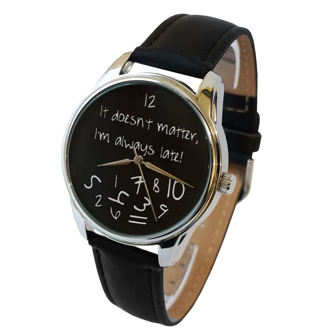 'It doesn't matter, I'm always late!' Wristwatch - Black | ZIZ iz TIME