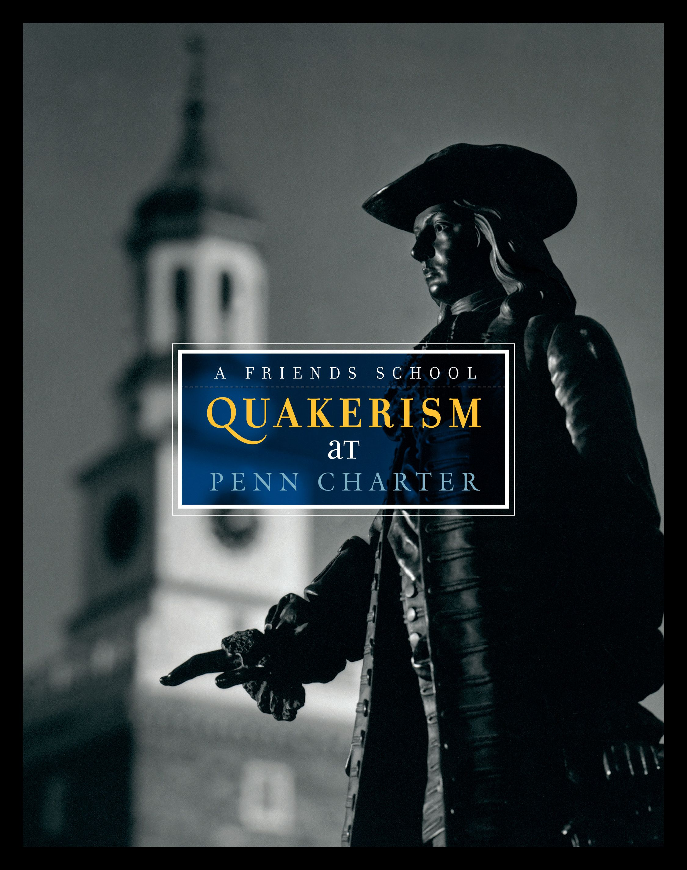 William Penn Charter Quakerism Brochure. [Turnaround Marketing Communications]