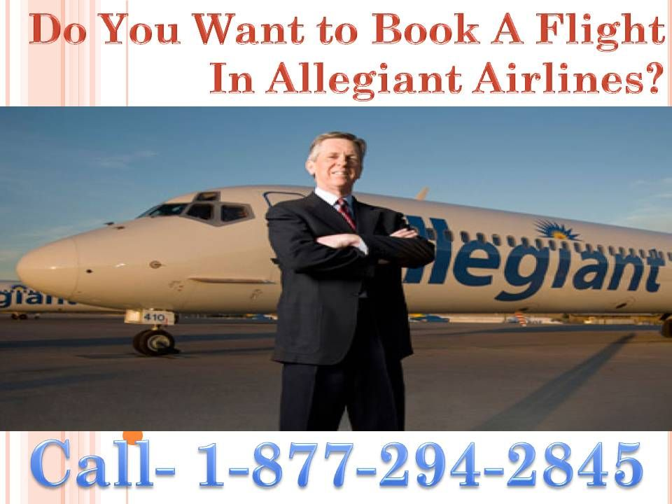 Call Allegiant air Helpline phone Number 1-877-294-2845 To know