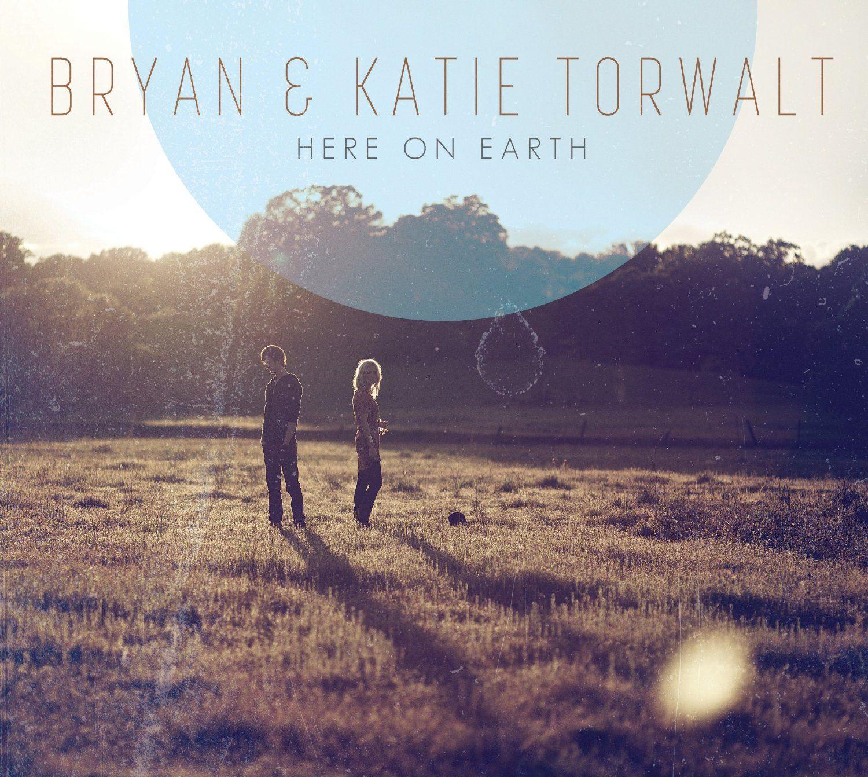Here on Earth - Bryan & Katie Torwalt