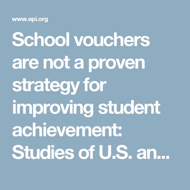 School Vouchers Are Not A Proven Strategy For Improving Student