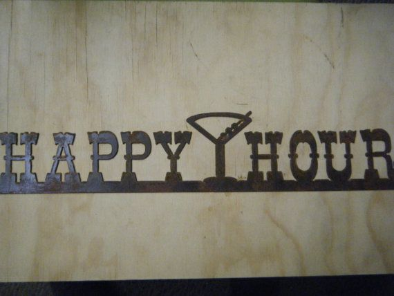 Rusted Rustic Metal Happy Hour with Martini by RockinBTradingCo, $17.00