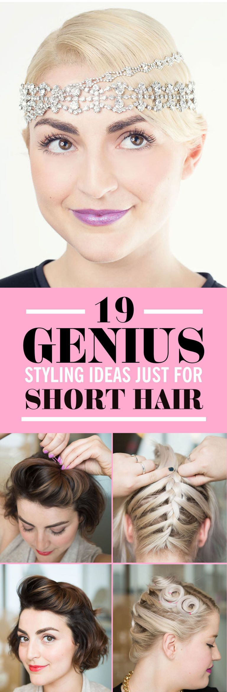 21 Genius Styling Ideas Just for Short Hair