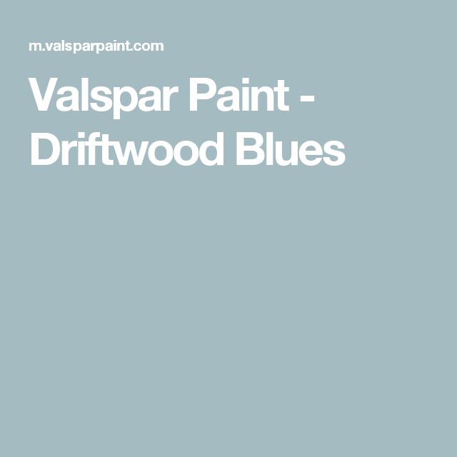 Valspar Paint Driftwood Blues Valspar Paint Valspar Valspar Paint Colors