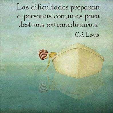 """""""Las dificultades preparan a personas comunes para destinos extraordinarios"""" - CS Lewis  http://ninjaseo.es"""