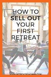 So verkaufen Sie Ihren ersten Retreat oder Workshop So verkaufen Sie Ihren ersten Retreat oder Workshop  Retreat Roadmap Informationen zu How To Sell Out Your First Retre...