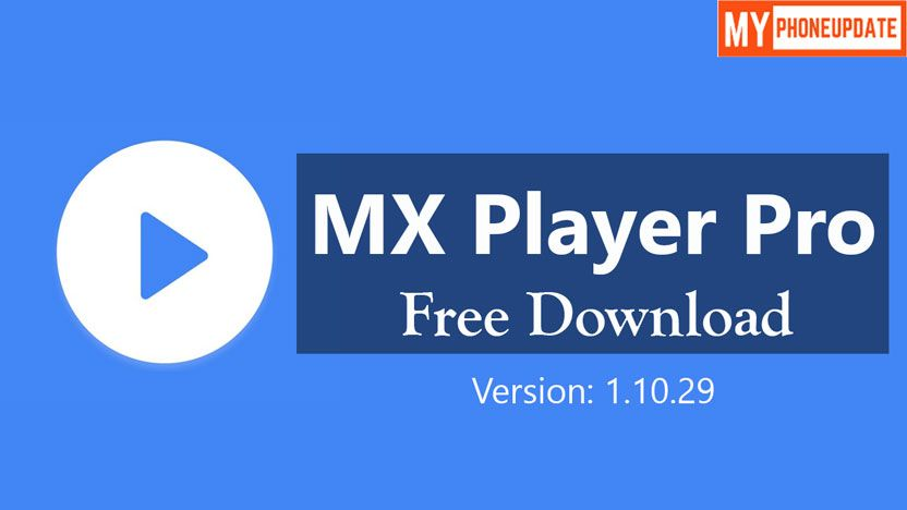 mx player pro android app download