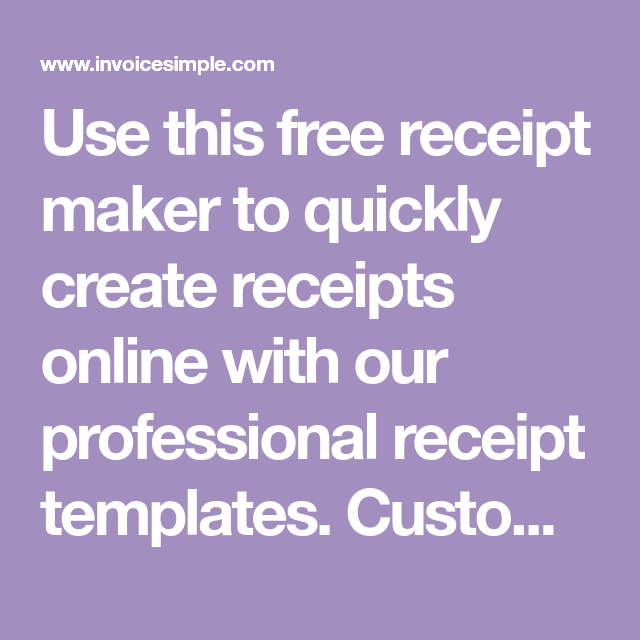 Use This Free Receipt Maker To Quickly Create Receipts Online With Our Professional Receipt Templates Cus Receipt Maker Receipt Template Free Receipt Template