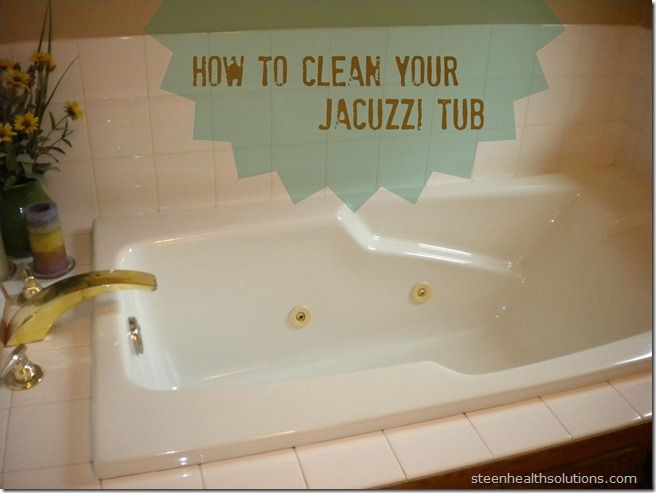 How to clean Jacuzzi tub jets | Cleaning Tips | Pinterest ...