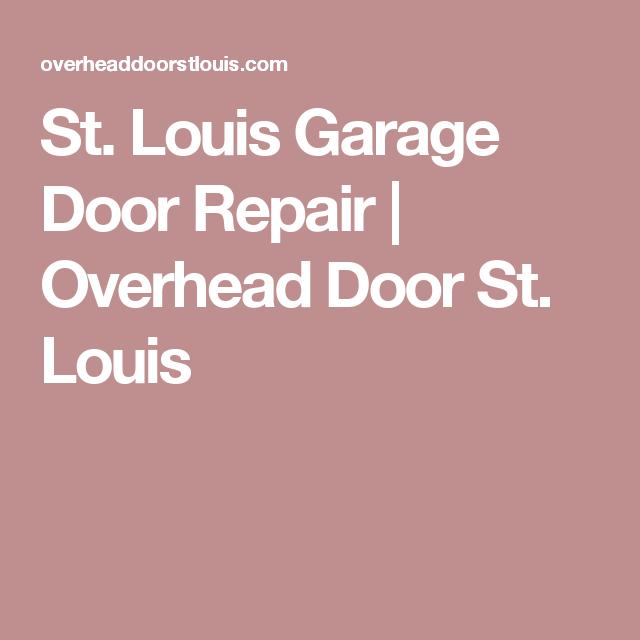 St. Louis Garage Door Repair   Overhead Door St. Louis