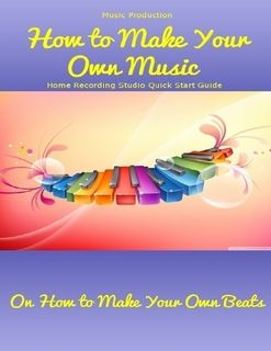 Brilliant Music Production How To Make Your Own Music Home Recording Largest Home Design Picture Inspirations Pitcheantrous