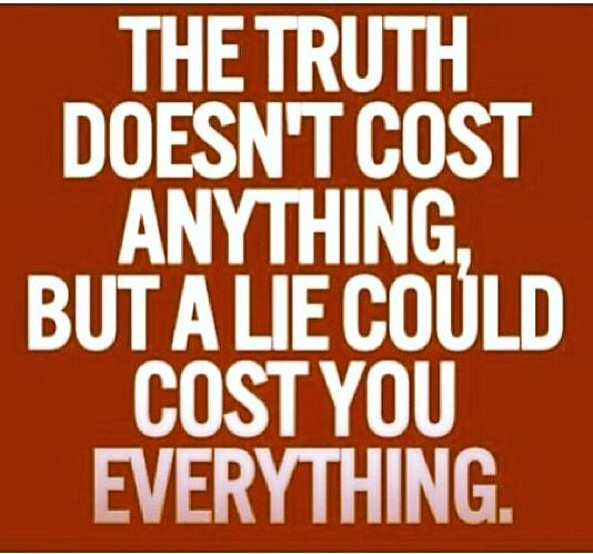 Truth hurts but lies kill | Short inspirational quotes