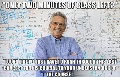 Two Minutes Of Class Left Math Memes Nursing Memes Funny Internet Memes