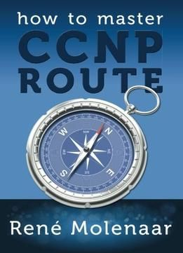 How To Master Ccnp Route PDF | Route | Books, Information