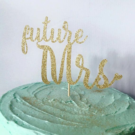 Zukünftige Frau Glitter Cake Topper, Brautdusche Cake Topper, Engagement Cake Topper, Bachelorette Cake Topper