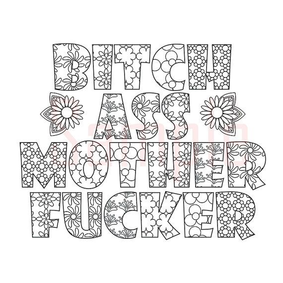 Sweary Coloring Page Bich As Mother Fuker 1 By SueSwears On Etsy