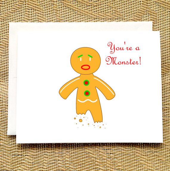 Funny christmas card gingerbread man youre a monster funny funny christmas card gingerbread man youre a monster funny holiday card christmas m4hsunfo